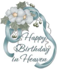 Happy Birthday in Heaven Memorials | Happy Birthday in Heaven More