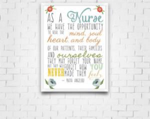 Maya Angelou Quote - Nursing Print - Gift for nurses - Healthcare ...