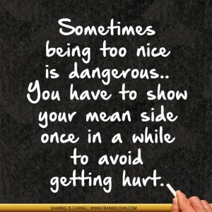 being too nice quotes