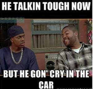 Talkin Tough Now