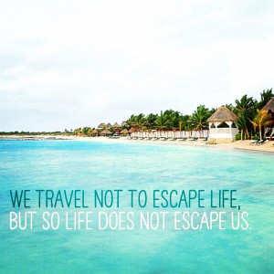 Beach quotes. Travel is good for the soul! Embedded image permalink