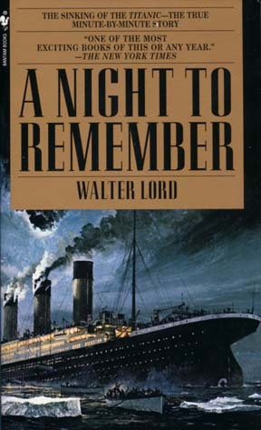 Night to Remember (Walter Lord)