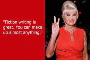 Dumb Celebrity Quotes – Ivana Trump