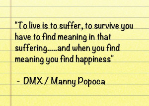 life quote from myself original thought from dmx