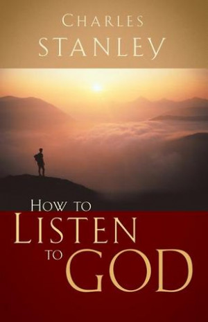 "Start by marking ""How to Listen to God"" as Want to Read:"