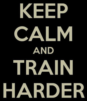 Soccer Quote: Keep calm and train harder.