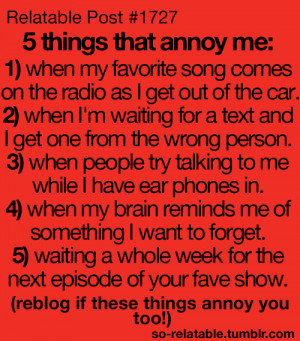 ... reblog relatable annoying funny quotes funny list things that annoy me