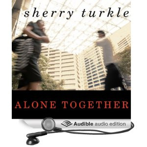 Expect More From Technology And Less Each Other Sherry Turkle #21