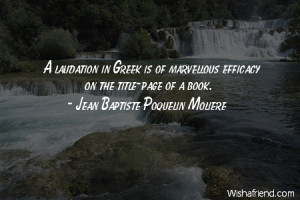 language-A laudation in Greek is of marvellous efficacy on the title ...