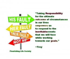 Take responsibility.