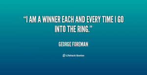 quote-George-Foreman-i-am-a-winner-each-and-every-86009.png