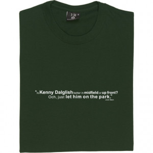 jock stein kenny dalglish quote tshirt design jpg