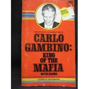 Carlo Gambino Quotes