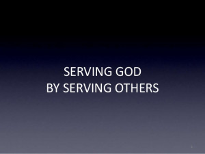 Serving God By Serving Others