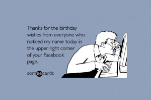 Thanks for the birthday wishes from everyone who noticed my name today ...