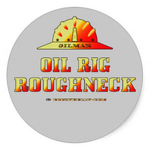 Oilman,Oil Rig Roughneck,Oil Field Sticker,Oil