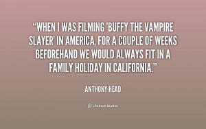 quote-Anthony-Head-when-i-was-filming-buffy-the-vampire-226238.png
