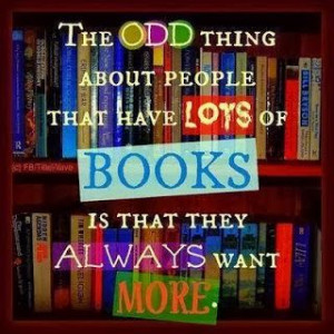We always want more books!