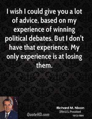 richard-m-nixon-president-quote-i-wish-i-could-give-you-a-lot-of.jpg