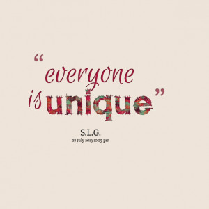 Quotes Picture: everyone is unique