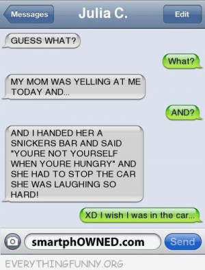 funny text message handed angry mom snickers Internet Site, Laughing ...