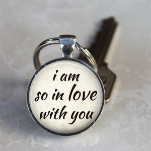 Am So in Love With You - Quote Keychain - Romantic Quote - Silver ...