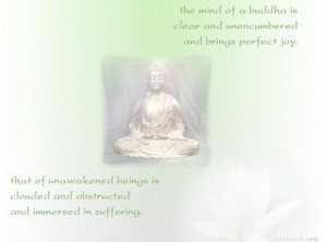 The mind of a Buddha is clear and unencumbered and brings perfect joy.