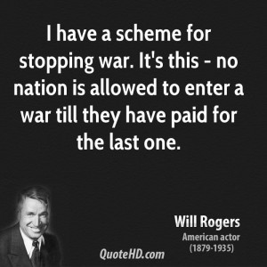 Will Rogers War Quotes