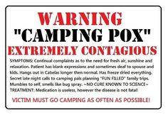 camping sayings | Camping Pox