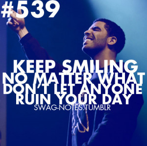 aubrey, drake, keep smiling, notes, quotes - inspiring picture on ...
