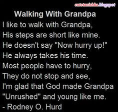 Special Quotes for Grandfathers | Cute Tanishka: Walking With Grandpa ...