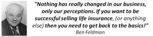 Ben Feldman Quote
