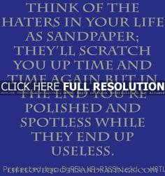 Funny Sayings And Quotes About Haters Ghetto quotes about haters
