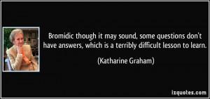 More Katharine Graham Quotes