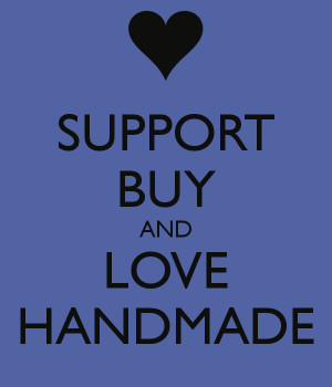 SUPPORT BUY AND LOVE HANDMADE