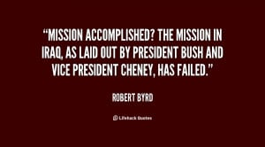 Mission accomplished? The mission in Iraq, as laid out by President ...
