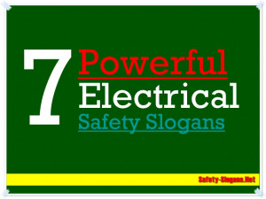 powerful electrical safety slogans