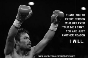 Inspirational Quotes from the Top Athletes #2 – Manny Pacquiao