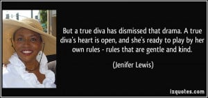 But a true diva has dismissed that drama. A true diva's heart is open ...