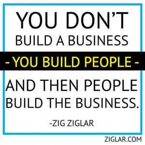 Quotes Zig Ziglar Build People