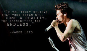 Jared Leto Dreams Quote