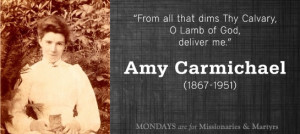 Amy Carmichael: liberator of child slaves
