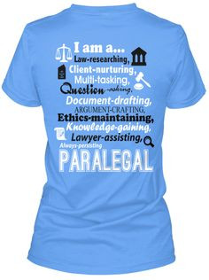 am a Paralegal T-Shirt! Cute!! Hopefully I will only need this for a ...