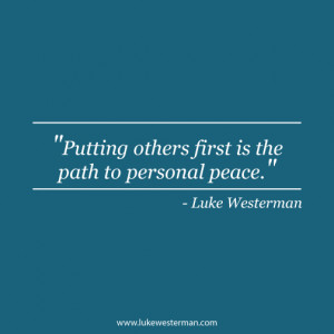 Luke-Westerman - Putting Others First Quote
