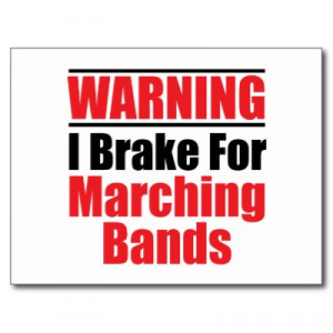Funny Marching Band Sayings