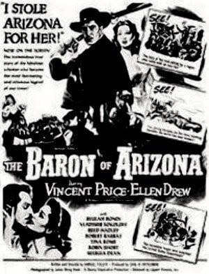 The Baron of Arizona ( 1950 )