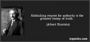 http://izquotes.com/quotes-pictures/quote-unthinking-respect-for ...