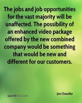 Joe Chandler - The jobs and job opportunities for the vast majority ...