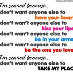 scared i m sorry for being scared and insecure and emotional and ...