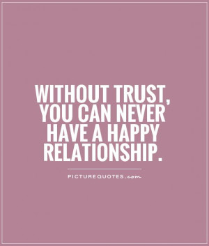 Trust Quotes Happy Relationship Quotes